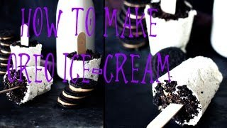 ✿ DIY: Yummy Oreo Ice-Cream Recipe | It
