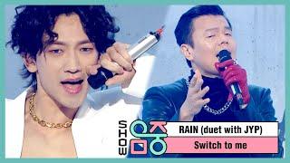 쇼! 음악중심 비 X 박진영 -나로 바꾸자 RAIN duet with JYP -Switch to me, MBC 210102 방송