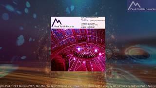 "Download Lagu Ben Men ""Le Reve"" -Original Mix- Peak Twitch Records 05 Gratis STAFABAND"