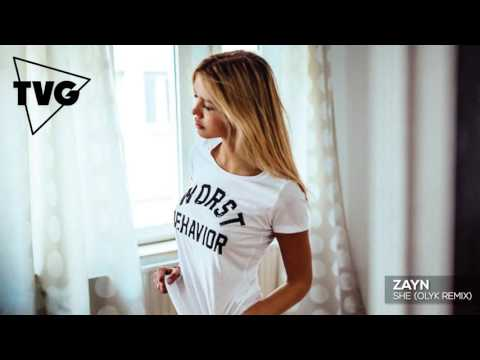 ZAYN - sHe (OLYK Remix)