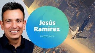 Photoshop with Jesús Ramirez - 1 of 3