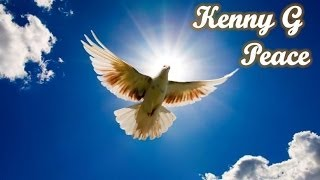 Kenny G - Peace