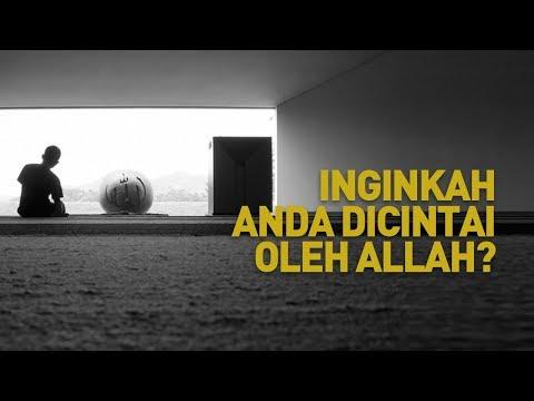 Ceramah Singkat: Inginkah Anda Dicintai Oleh Allah? - Ustadz Ahmad Zainuddin Al-Banjary