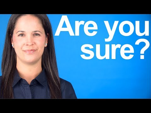 """How to Say """"Are You Sure?"""" — American English Pronunciation"""