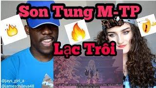 REACTION||LẠC TRÔI | OFFICIAL MUSIC VIDEO | SƠN TÙNG M-TP
