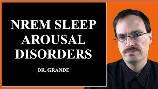What is Non Rapid Eye Movement (REM) Sleep Arousal Disorder?