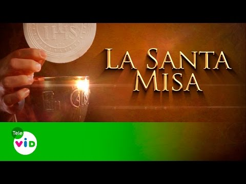 La Santa Misa 22 De Abril De 2016 - Tele VID