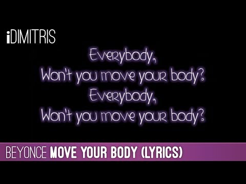 Beyoncé - Move Your Body (lyrics) video