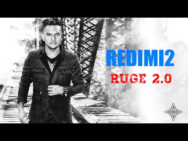 TRACK 7. RUGE 2.0 - REDIMI2 @realredimi2