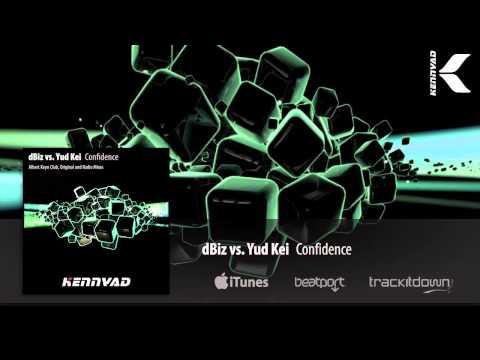 dBiz vs. Yud Kei - Confidence (Radio Edit)