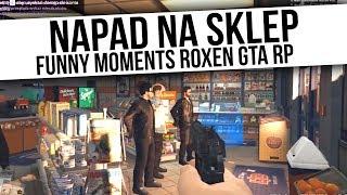 ROXEN GTA RP | NAPAD NA SKLEP | Funny Moments  from Fumfeel Shoty
