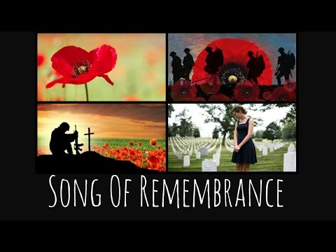 Song of Remembrance | In Memory Of All The Fallen | D-Day | Battle Of The Somme | War