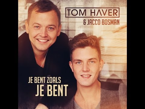 Tom Haver & Jacco Bosman - Je bent zoals je bent (Official video)