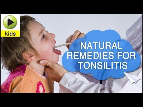 Kids Health: Tonsillitis - Natural Home Remedies for Tonsillitis