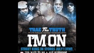 Trae Tha Truth I 39 M On Instrumental