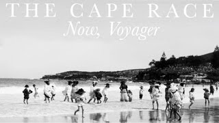 Watch Cape Race Now Voyager video