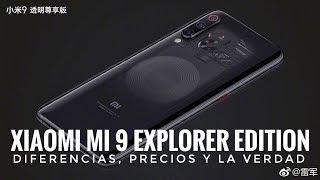 Xiaomi Mi 9 Explorer Edition Oficial - Diferencias, Precios y la Verdad