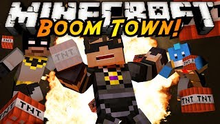 Minecraft Mini-Game : BOOM TOWN!