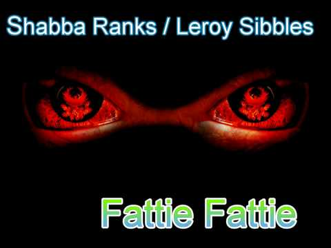 Shabba Ranks leroy Sibbles Fattie Fattie video