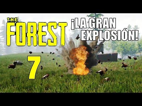 The Forest: Capitulo 07, ¡La Gran Explosión!