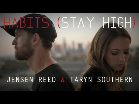 HABITS (STAY HIGH) - Tove Lo - Taryn Southern & Jensen Reed Cover Music Video