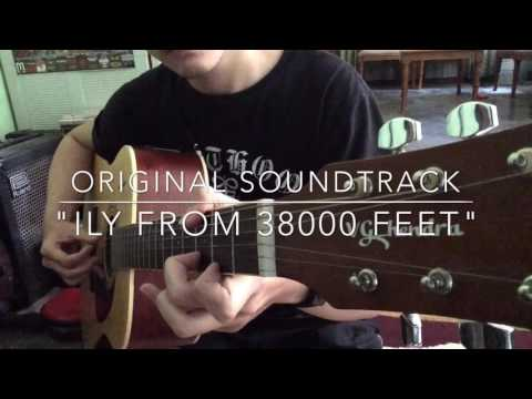 download lagu SOUNDTRACK FILM ILY FROM 38000 FEET GUITAR COVER gratis