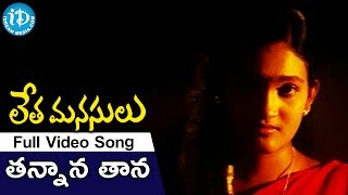 Tannana Tana Tana Song, Tannana Tana Tana Video Song From Letha Manasulu Movie, Letha Manasulu Movie Tannana Tana Tana Song, Letha Manasulu Movie Songs, Leth...
