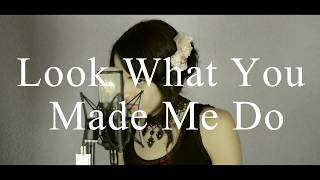 (cover español) Look What You Made Me Do - TAYLOR SWIFT