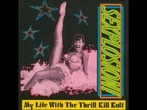 My Life With The Thrill Kill Kult - A Continental Touch