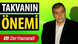 Prof. Dr. Şener Dilek - Kastamonu Lahikası - Sh103 - Takvanın Önemi