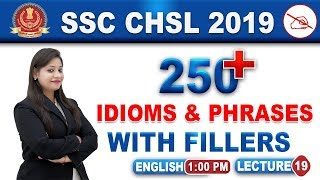 250+ Idioms & Phrases | with Fillers | SSC CHSL 2019 | English | 1:00 pm