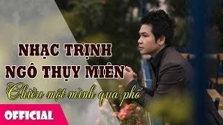 Tình Khúc Trữ Tình Ngô Thụy Miên - Trịnh Công Sơn | Trọng Tấn 2017