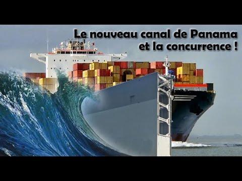 Le nouveau canal de Panama : les projets de la concurrence