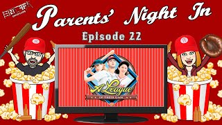 Parents' Night In #22: A League of Their Own (1992)