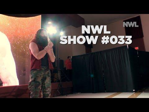 NWL | Show #033