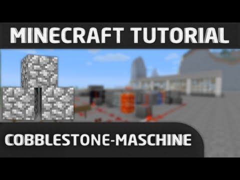 Minecraft Tutorial: Cobblestone Maschine