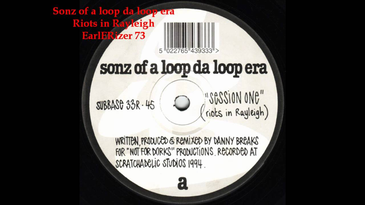 Sonz Of A Loop Da Loop Era - R Yeah / What The..