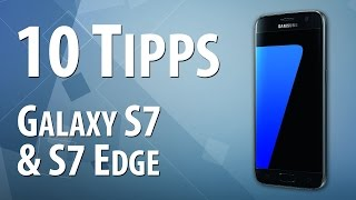 10 Tipps & Tricks zum Samsung Galaxy S7 & S7 Edge | deutsch / german