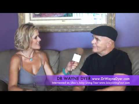 Dr Wayne Dyer - Wishes Fulfilled - LILOUS JUICY LIVING TOUR -...