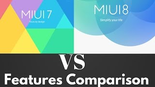 Hindi | MIUI 7 vs MIUI 8 Features Comparison Review | Sharmaji Technical