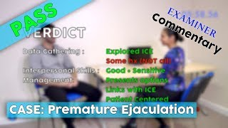 PASS :-) Premature Ejaculation // MRCGP EXAM PRACTICE // CSA Prep // Episode 10b-2