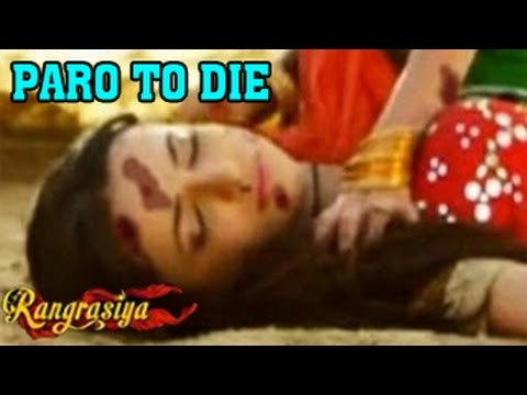 Rangrasiya 23rd July 2014 Full Episode | Paro To Die &  New Story video