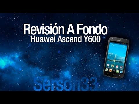 Revisión a Fondo - Huawei Ascend Y600