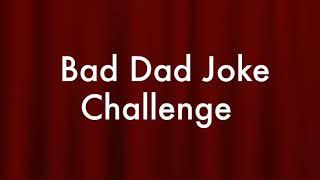 SSBT Bad Dad Joke Challenge