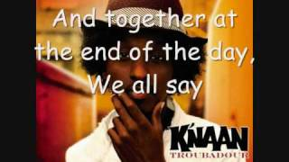 K'NAAN - Wavin' Flag (Coca-Cola Celebration Mix Lyrics)