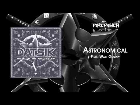 Datsik - Astronomical feat. Walt Grizzly