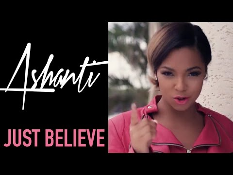 Ashanti - Just Believe (Official Music Video) klip izle