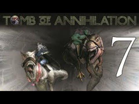 Tomb of Annihilation Episode 7