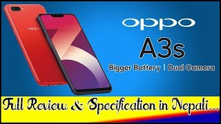 OPPO A3s🔥🔥🔥Full review and Specification in Nepali. [Oppo a3s in Nepal]