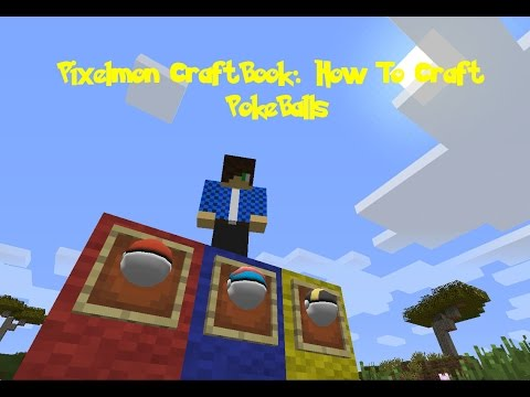 Pixelmon Craft Guide: How to make PokeBalls w/ TheNoobToob